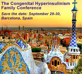 The 7th Congenital Hyperinsulinism Family Conference in Barcelona, Spain