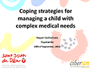 Coping Strategies for Managing the Stress of Caring for Children with Complex Medical Needs