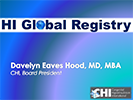 Davelyn Hood. HI Global Registry Barcelona Presentation