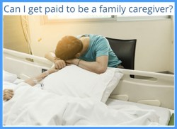 Can I be paid to be a caregiver?