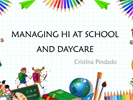 managing HI at daycare and school