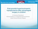 Post-prandial hyperinsulinaemic hypoglycaemia