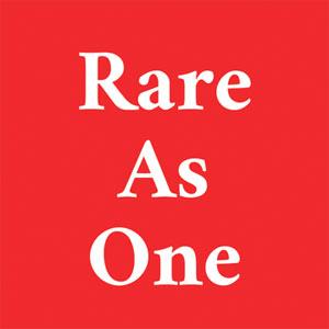 Rare As One